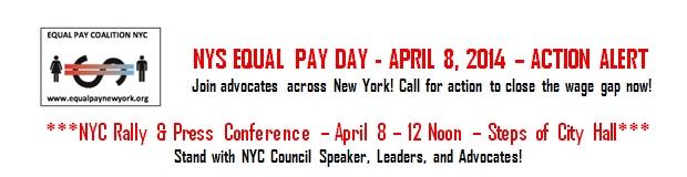 APRIL 8 – NATIONAL EQUAL PAY DAY – is the day in 2014 when women's ...